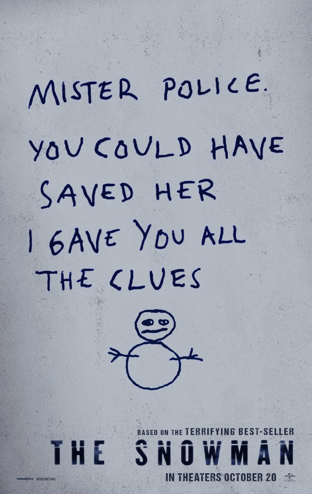 """A drawing of a Snowman. Above is written """"Mister police. You could have saved her I gave you all the clues"""""""